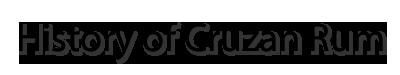 History of Cruzan Rum
